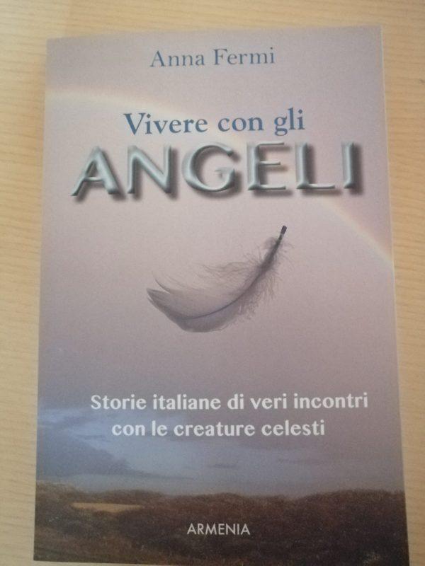 Vivere con gli Angeli di Anna Fermi
